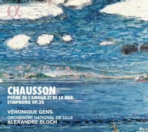Ernest Chausson - Poème de l´Amour et de la Mer; Sinfonie Op. 20