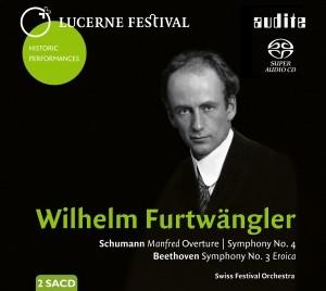 Wilhelm Furtwängler dirigiert Schumann und Beethoven - LUCERNE FESTIVAL Historic Performances, Vol. XII