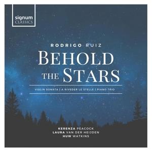 Rodrigo Ruiz: Behold the Stars - Kammermusik
