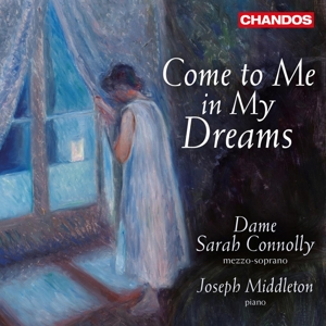 Come to me in my dreams - Lieder