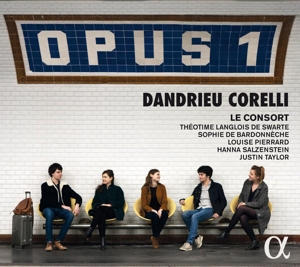 OPUS 1 - Werke von Dandrieu & A. Corelli
