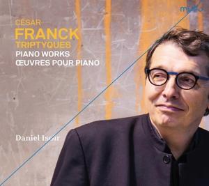 Cesar Franck: Triptychs - Klavierwerke