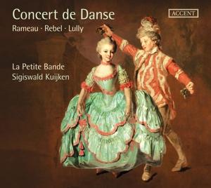 Concert de Danse - Werke von Rameau, Rebel, Lully u.a.
