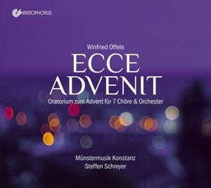 Winfried Offele: Ecce Advenit - Oratorium zum Advent für 7 Chöre & Orchester