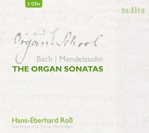 Johann Sebastian Bach/Felix Mendelssohn: Die Orgel-Sonaten