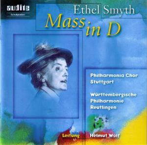 Ethel Smyth - Messe in D