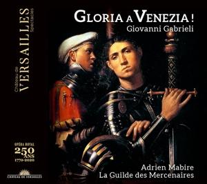 Gloria a Venezia! - Werke von Gabrieli, Willaert, Merulo u.a.