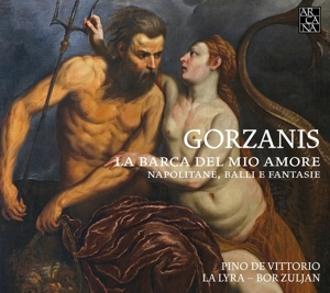 Giacomo Gorazanis - La Barca del mio Amore - Fantasien & Neapolitanen