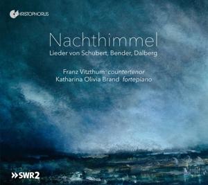 Nachthimmel - Lieder von Schubert, Zelter, Dalberg u.a.
