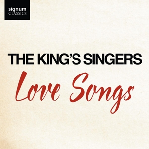 The King´s Singers - Love Songs