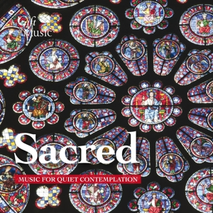 Sacred - Music for quiet Contemplation