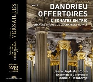 Jean-Francois Dandrieu: Offertoires & Sonates en Trio