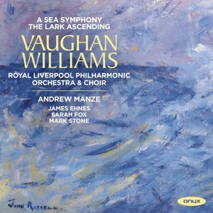 Ralph Vaughan Williams - A Sea Symphony, The Lark Ascending