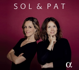 Sol & Pat - Werke von CPE Bach, Jörg Widmann, Francisco Coll u.a.