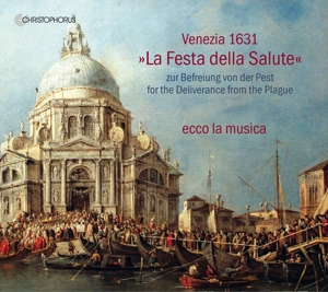"Venezia 1631 "" La Festa della Salute"" - Zur Befreiung von der Pest"