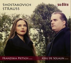 Richard Strauss/Dmitri Schostakowitsch - Sonaten für Violine & Klavier