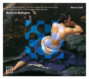 Bach in Bologna - Werke für Violoncello solo BWV 1007-1012