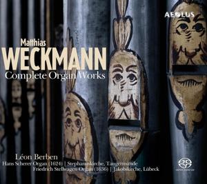 Matthias Weckmann: Die Orgelwerke