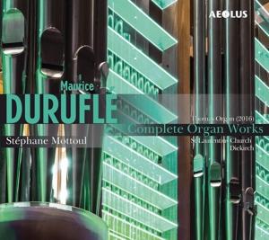 Maurice Duruflé - Die Orgelwerke