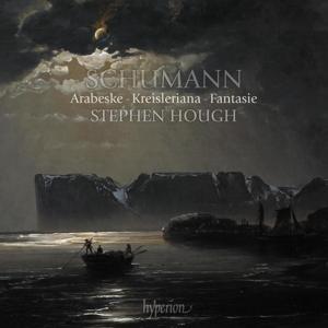Robert Schumann: Arabeske; Kreisleriana; Fantasie in C-Dur