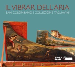 Il Vibrar Dell´Aria - Die Sammlung Tagliavini in Bologna