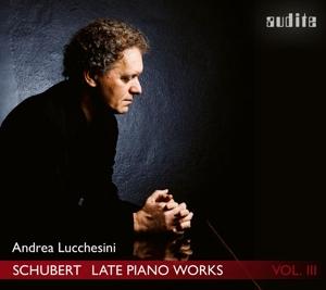 Franz Schubert: Späte Klavierwerke Vol. 3
