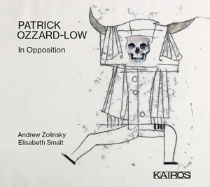 Patrick Ozzard-Low: Klaviersonate Nr. 2; Sonate: In Opposition