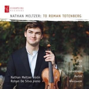 Nathan Meltzer: To Roman Totenberg - Werke für Violine & Klavier