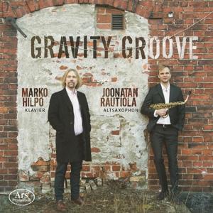 Gravity Groove - Werke für Altsaxophon & Klavier