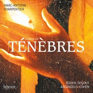 Marc-Antoine Charpentier - Lecons de Ténèbres, Litanies, Magnificat
