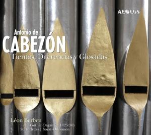 Antonio de Cabezón - Tientos, Diferencias y Glosadas