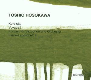 Toshio Hosokawa: Koto-uta