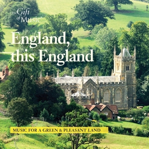 England, This England - Music for a Green & Pleasant Land
