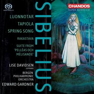 Jean Sibelius: Luonnotar, Tapiola, Rakastava, Spring Song, Suite aus Pelleas und Melisande