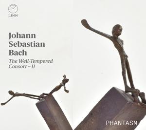 Johann Sebastian Bach: The Well-Tempered Consort  Vol. 2