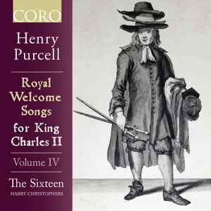 Henry Purcell: Royal Welcome Songs for King Charles II, Vol. IV