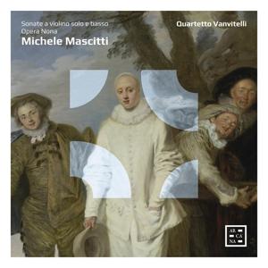 Michele Mascitti: 12 Sonaten für Solo-Violine & b.c. Op. 9