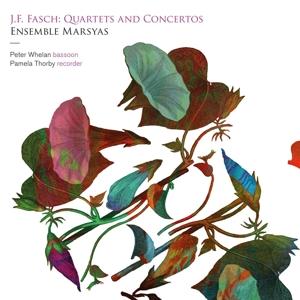 Johann Friedrich Fasch - Quartette & Concertos