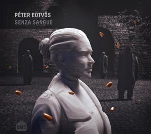 Peter Eötvös: Senza Sangue