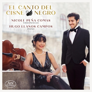 El Canto del Cisne negro - Werke für Violoncello & Piano
