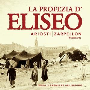Attilio Ariosti: La Profezia d´Eliseo nell´assedio di Samaria (Weltersteinsp.)
