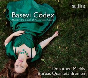 Basevi Codex - Musik am Hofe von Margarete von Österreich