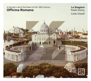 Officina Romana: A Wonder Lab at the Dawn of the 18th Century