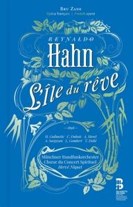 Reynaldo Hahn: L´ile du Reve