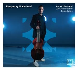 Antoine Forqueray: Forqueray Unchained
