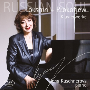 Russian Soul - Klavierwerke von Lokshin & Prokofieff