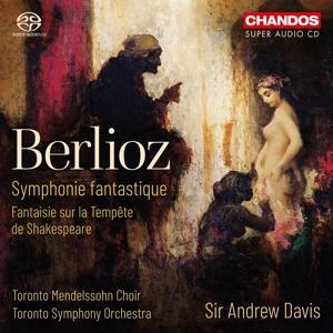 Hector Berlioz - Symphonie fantastique; Fantaisie sur la Tempete de Shakespeare