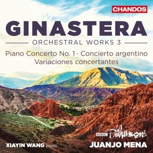 Alberto Ginastera - Orchestral Works Vol. 3 - Klavierkonzert Nr.1  u.a.