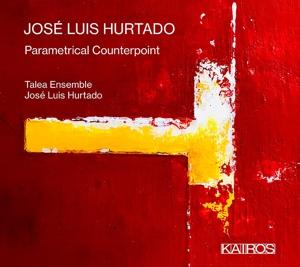 José Luis Hurtado: Parametrical Counterpoint