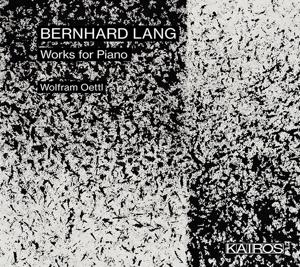 Bernhard Lang: Klavierwerke - Monadologie V; 3 Intermezzi
